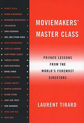 Moviemakers' Master Class By Tirard, Laurent