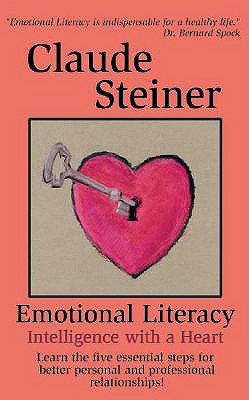 Emotional Literacy By Steiner, Claude